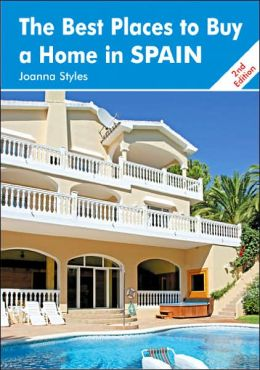 Best Places to Buy a Home in Spain: A Survival Handbook