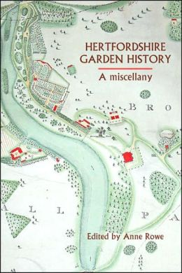 Hertfordshire Garden History: A Miscellany