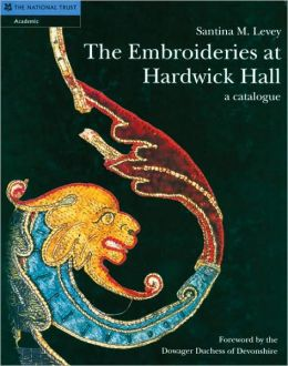 Embroideries at Hardwick Hall: A Catalogue