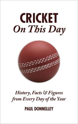 Cricket On This Day: History, Facts & Figures From Every Day of the Year