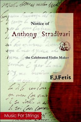 Notice Of Anthony Stradivari: The Celebrated Violin Maker