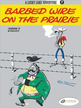 Barbed Wire on the Prairie (Lucky Luke Adventure Series #7)