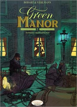 Green Manor Part I: Assassins and Gentleman