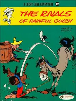 The Rivals of Painful Gulch (Lucky Luke Adventure Series #12)