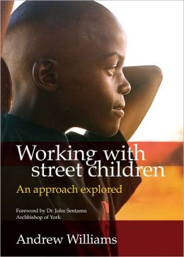 Working with Street Children: An Approach Explored
