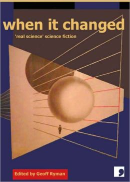 When It Changed: 'Real Science' Science Fiction