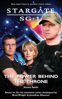 STARGATE SG1-15 - The Power Behind the Throne Steven Savile