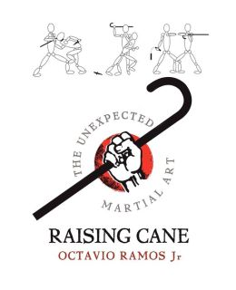 Raising Cane the Unexpected Martial Art