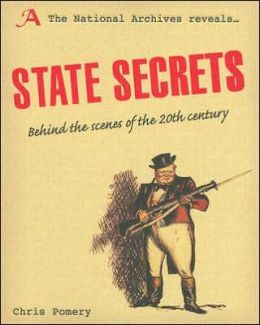 State Secrets: Behind the Scenes of the 20th Century