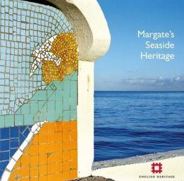 Margate's Seaside Heritage