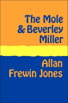 The Mole And Beverley Miller Large Print