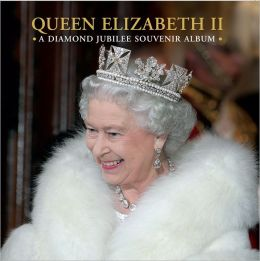 Queen Elizabeth II: A Diamond Jubilee Souvenir Album