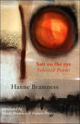Salt on the Eye: Selected Poems