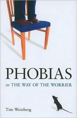 Phobias: The Way of the Worrier