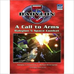 Babylon 5: A Call to Arms 2nd Edition: Main Rulebook