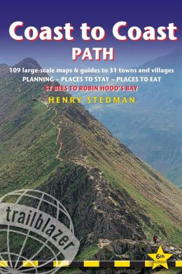 Coast to Coast Path: British Walking Guide: planning, places to stay, places to eat; includes 109 large-scale walking maps