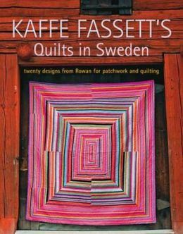 Quilts in Sweden: Twenty Designs from Rowan for Patchwork and Quilting