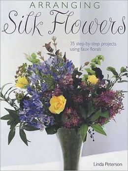 Arranging Silk Flowers