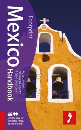 Mexico Handbook, 2nd: Extensively researched and updated guide to Mexico