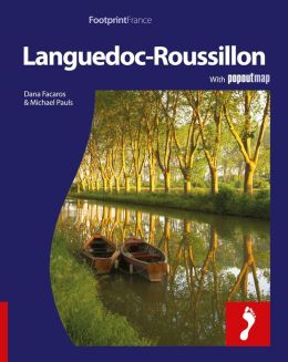 Languedoc-Rousillon: Full-color travel guide to Languedoc-Rousillon, including a single, large format Popout map of the region