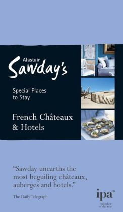 Special Places to Stay: French Chateaux & Hotels, 6th