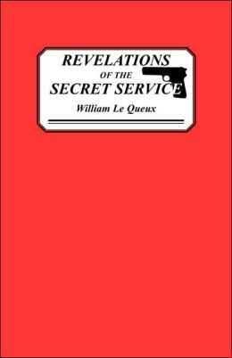 Revelations Of The Secret Service