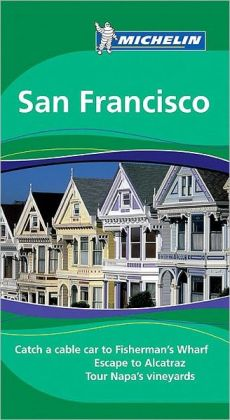 Michelin Travel Guide to San Francisco