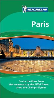 Michelin Travel Guide: Paris