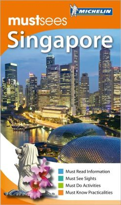 Michelin Must Sees Singapore