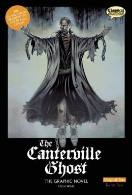The Canterville Ghost The Graphic Novel: Original Text