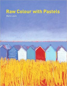 Raw Colour with Pastels