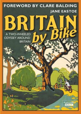 Britain by Bike: A Two-Wheeled Odyssey Around Britain