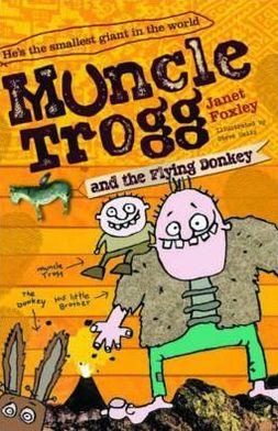 Muncle Trogg and the Flying Donkey