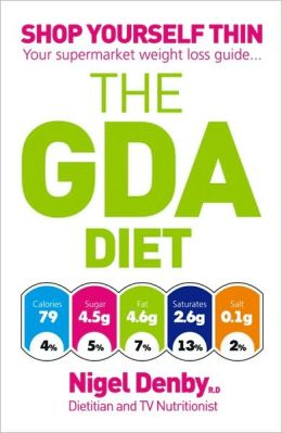 GDA Diet: Shop Yourself Thin - Your Supermarket Weight Loss Guide