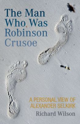 The Man Who Was Robinson Crusoe