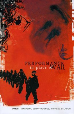 Performance in Place of War