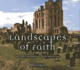 Landscapes of Faith: Heritage of the North