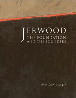 Jerwood: The Foundation and the Founders