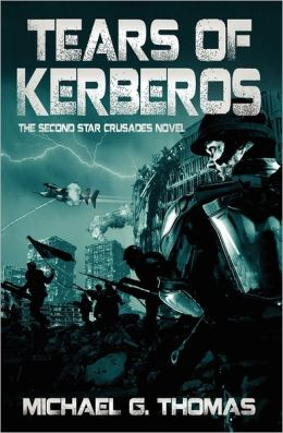 Tears Of Kerberos (Star Crusades, Book 2)