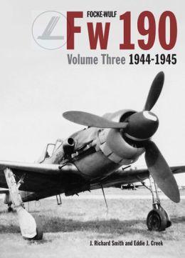 Focke Wulf FW190 Volume 3 1944-45