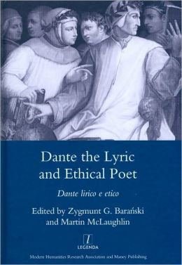 Dante the Lyric and Ethical Poet: Dante lirico e etico