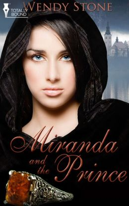Miranda and the Prince
