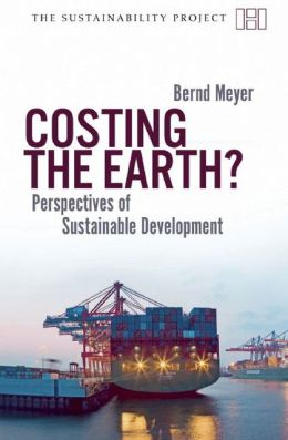 Costing the Earth?: Restructuring the Economy for Sustainable Development