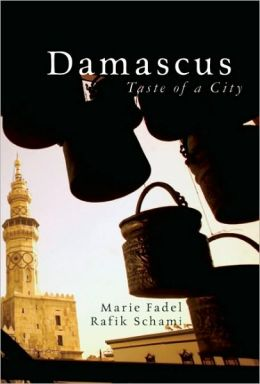 Damascus: Taste of a City
