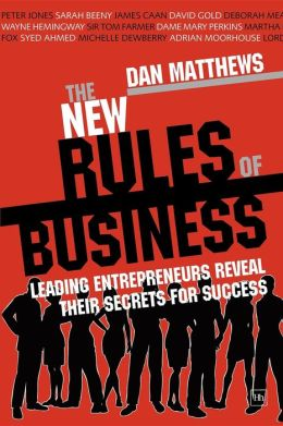 The Harriman Book of Business Rules: 100 entrepreneurs reveal their secrets for success