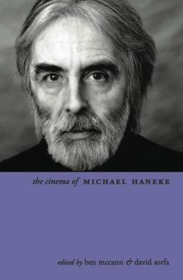 The Cinema of Michael Haneke: Europe Utopia