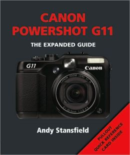 Canon PowerShot G11 (Expanded Guide Series)