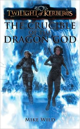 Twilight of Kerberos: The Crucible of the Dragon God
