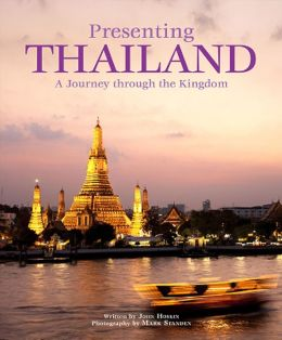 Presenting Thailand: A Journey through the Kingdom