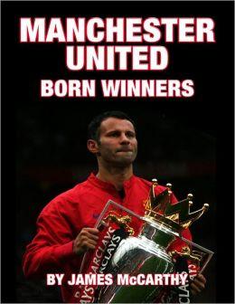 Manchester United - Born Winners